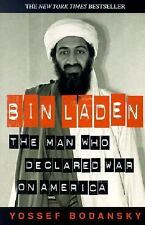 Bin Laden : The Man Who Declared War on America by Yossef Bodansky (2001, Paperb