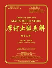 Outline of Tian Tai's Maha Meditation : Tien Tai Meditation-2 by Yi Zhi and...