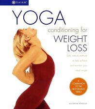 Yoga Conditioning for Weight Loss: Safe, Natural M