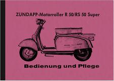 Zündapp R RS 50 Super Motoroller Bedienungsanleitung Handbuch Betriebsanleitung