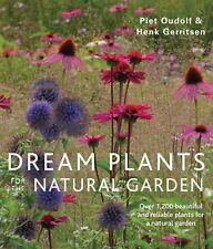Dream Plants for the Natural Garden book By Piet Oudolf & Henk Gerritsen PB NEW