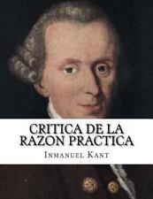 Critica de la Razon Practica by Inmanuel Kant (2015, Paperback)