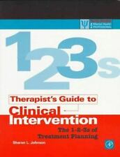 THERAPIST'S GUIDE TO CLINICAL INTERVENTION: 1-2-3S OF TREATMENT By Sharon L. NEW