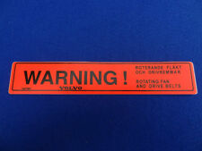 VOLVO WARNING! ROTATING COOLING FAN DECAL STICKER 240 240GLT 260