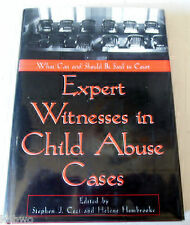 Expert Witnesses in Child Sexual Abuse Cases : What Can and Should Be Said in...