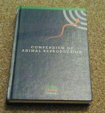 Compendium Of Animal Reproduction Book