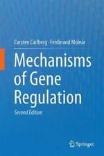 Mechanisms of Gene Regulation by Carsten Carlberg: New