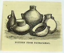 small 1883 magazine engraving ~ POTTERY FROM PACHACAMAC, Peru