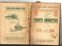 PIANTE ARBUSTIVE di G. Cusmano - Ed. Gazzetta agricola 1910