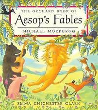 The Orchard Book of Aesop's Fables by Michael Morpurgo (Hardback, 2004)