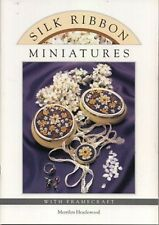 Silk Ribbon Miniatures Craft Book - Instructions & 14 Floral Projects To Try