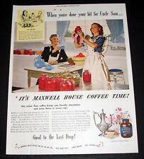 1944 WWII MAGAZINE PRINT AD, MAXWELL HOUSE COFFEE, YOUR BIT FOR UNCLE SAM, ART!