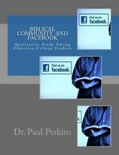 Biblical Community in Facebook Community : A Qualitative Study among...