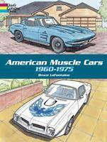 American Muscle Cars 1960-1975 Adult Coloring Book ~ Ford~Chevy~AMC~Mopar~NEW!