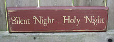 PRIMITIVE COUNTRY SILENT NIGHT...HOLY NIGHT CHRISTMAS WINTER  SHELF SIGN