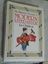 The Illustrated Treasury of Modern Literature for Children