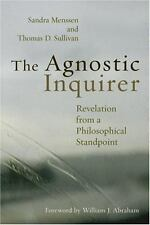 The Agnostic Inquirer: Revelation from a Philosophical Standpoint, Menssen, Sand