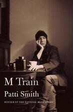 """PATTI SMITH """"M TRAIN"""" FIRST EDITION HARDCOVER IN DUST JACKET 2015"""