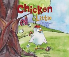 Chicken Little : A Cautionary Tale by George Bridge (2016, CD)