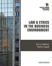 Law and Ethics in the Business Environment (Cengage Learning Legal Studies in Bu