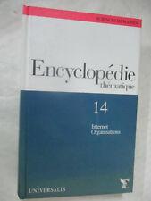 "Encyclopédie Thématique Volume 14 ""Internet Organisations"" / Universalis Figaro"