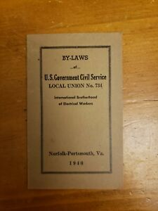 Vintage 1940 By-Laws Brotherhood of Electrical Workers Local Union #734