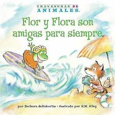 Travesuras de Animales (Animal Antics a to Z ®): Flor y Flora Son Amigas para...