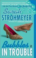 Bubbles in Trouble by Sarah Strohmeyer (2003, Paperback, Reprint) FF2258