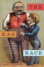 Goldstein-Goren Series in American Jewish History: The Rag Race : How Jews...