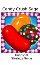 Candy Crush Saga: Strategy Guide by Blue Ridge Apps (2013, Paperback)