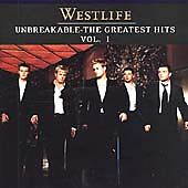 Westlife - Unbreakable (The Greatest Hits, Vol. 1, 2002)