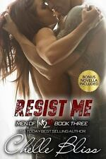 Men of Inked: Resist Me : Men of Inked, Book 3 Vol. 3 by Chelle Bliss (2014, PB)