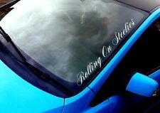 Rolling On Steelies ANY COLOUR Windscreen Sticker VW Drift Euro Car Vinyl Decal
