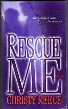 Rescue Me by Christy Reece (Paperback / softback)