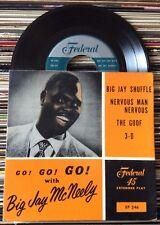 "BIG JAY MCNEELY  ""Go! Go! Go!""  45 FEDERAL 7"" vinyl - ORIGINAL R&B JUMP BLUES PS"