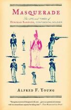 Masquerade: The Life and Times of Deborah Sampson, Continental Soldier by Young