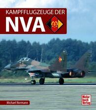 Normann: Kampfflugzeuge der NVA Motorbuchverlag