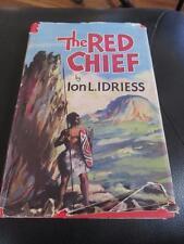 ION L IDRIESS ~ The Red Chief  HBDJ  - 1953