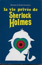 POLICIER / LA VIE PRIVEE DE SHERLOCK HOLMES - MICHAEL ET MOLLIE HARDWICK -1972-