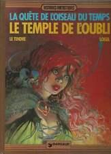 LOISEL / LE TENDRE . LA QUÊTE DE L'OISEAU DU TEMPS N°2 . EO . 1984 . SUPERBE .