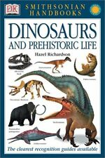 Dinosaurs and Other Prehistoric Animals (Smithsonian Handbooks) by Hazel Richard