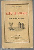 ALBO DI SCIENZE PER LA V ELEMENTARE di E. PURGOTTI - G. CARABBA EDITORE 1927