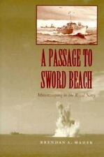 A Passage to Sword Beach: Minesweeping in the Royal Navy-ExLibrary