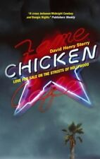 Very Good, Chicken: Love for Sale on the Streets of Hollywood, Sterry, David Hen