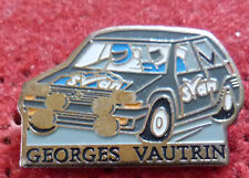 PIN'S SPORT AUTO VOITURE RENAULT SUPER 5 GT TURBO RALLYE GEORGES VAUTRIN