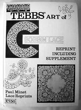 TEBBS' ART OF BOBBIN LACE Published by Paul Minet 1978 Inc Supplement & Reprints