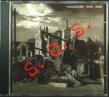 CD TEDESCO MODERNO - 12, s.o.s musica da ballo 1945 - 1948, nuovo - conf. orig.