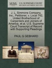 J. L. Simmons Company, Inc., Petitioner, V. Local 742, United Brotherhood Of ...