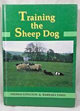 Training the Sheep Dog Thomas Longton Barbara Sykes Collie Australian Heeler