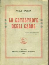 LA CATASTROFE DEGLI CZARS  PAOLO VALERA AVANTI! 1919